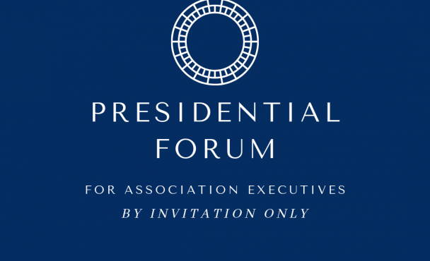 Association Executives from over 70 Associations attend Presidential Forum Virtual Symposium Day 2 to discuss Member Engagement & Acquisition as well as Non Dues Revenue Strategies